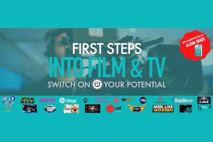 First Steps into Film and TV