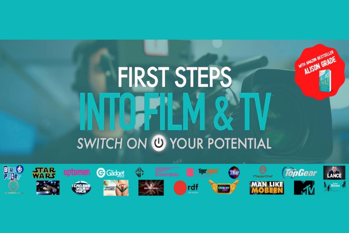 First Steps into Film and TV - 24th June - Online Event 1
