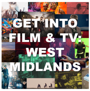 Get into Film and TV West Midlands - apply now 1